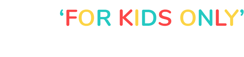 For Kids Only New